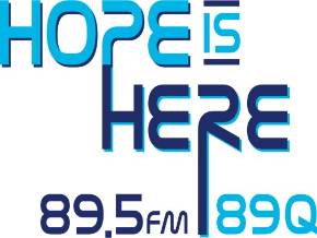 89Q Radio - Hope is Here