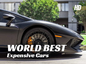 World Best Expensive Cars HD