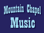 Mountain Chapel Music
