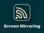 Screen Mirroring - TV Cast