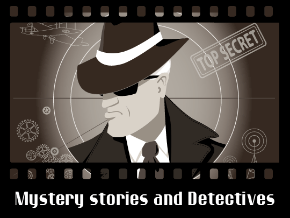 Mystery stories and Detectives