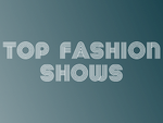 Top fashion shows
