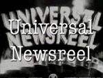 Universal Newsreel Archives