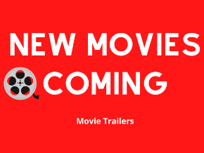 New Movies Trailers Coming