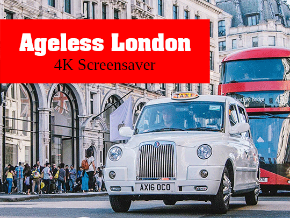 Ageless London 4K Screensaver