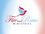 Fire and Rain Ministries
