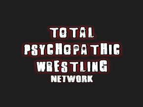 Total Psychopathic Wrestling