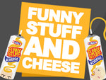 Funny Stuff and Cheese