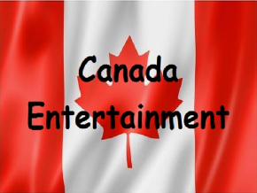Canada Entertainment