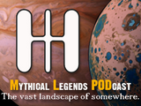 Mythical Legends PODcast