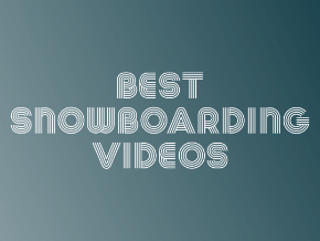 Best Snowboarding Videos