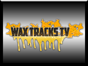 Wax Tracks TV