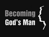 Becoming God's Man Ministries