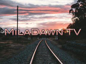 MilaDawn TV