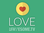 Love by Fawesome.tv