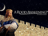 A Rood Awakening International