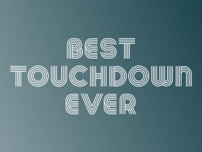 Best touchdown ever