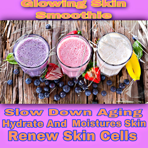 Natural Skin Glowing Smoothie