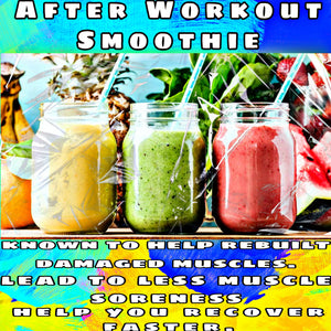 After Workout Smoothie