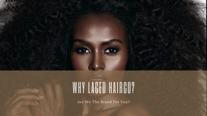 Why Laced HairCo. ?