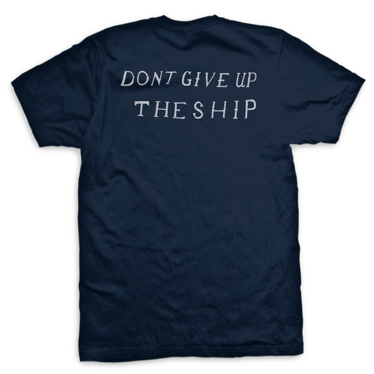 Don't Give Up the Ship - Star Spangled Banner T-Shirt