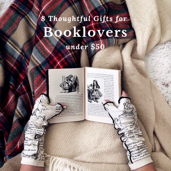 8 Thoughtful Gifts for Booklovers under $50