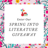 Enter our Spring into Literature Giveaway! 🌸