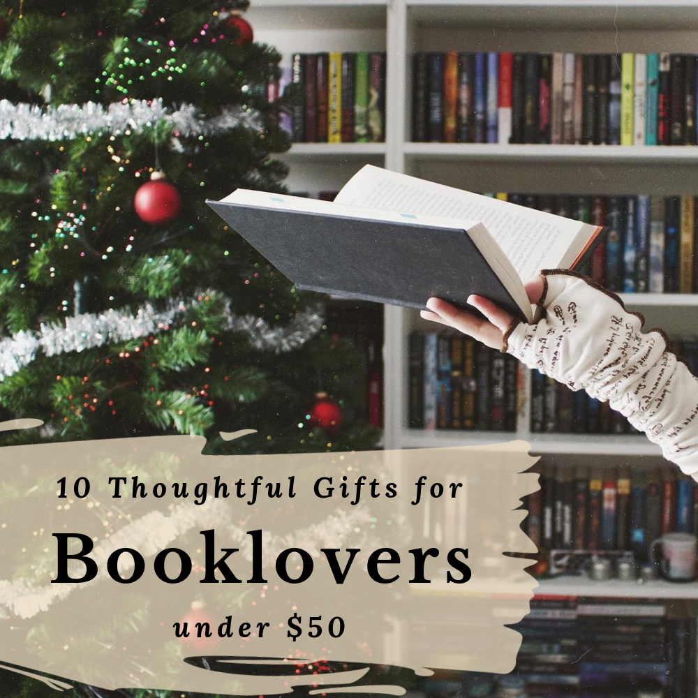 10 Thoughtful Gifts for Booklovers under $50