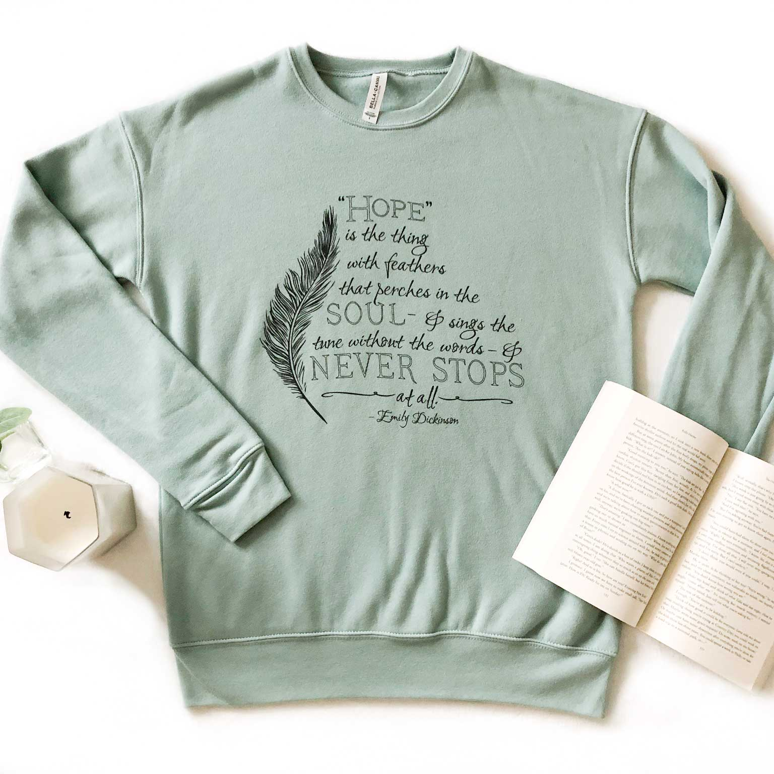 Emily Dickinson Quote Sweatshirt