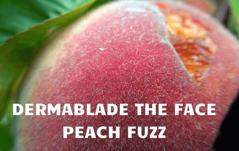 Dermablade the peach fuzz