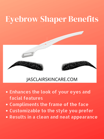 Eyebrow Shaper Benefits