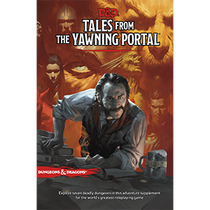 D&D Adventure Module - Tales from the Yawning Portal | Calico Keep