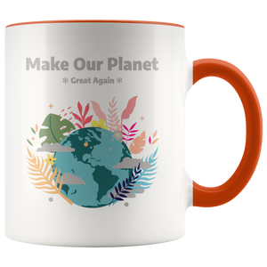 Make Our Planet Great Again Accent Coffee Cup Orange