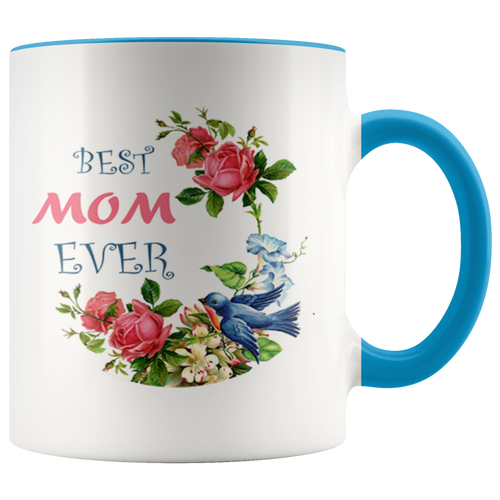Best Mom Ever Mother's Day Accent Coffee Cup Blue Handle