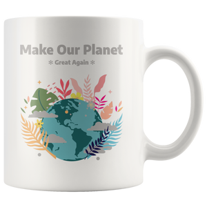 Make Our Planet Great Again Accent Coffee Cup White