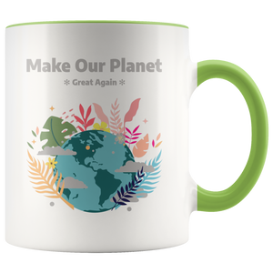 Make Our Planet Great Again Accent Coffee Cup Green