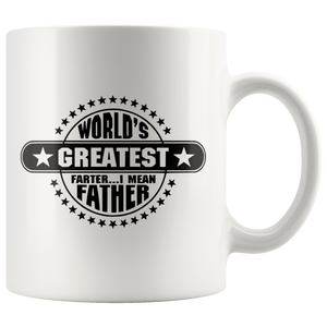 Worlds Greatest Farter I Mean Father Funny Dad Coffee Mug Front