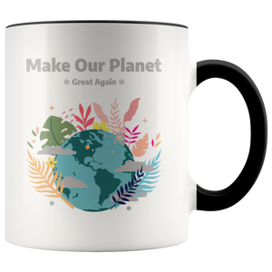 Make Our Planet Great Again Accent Coffee Cup Black