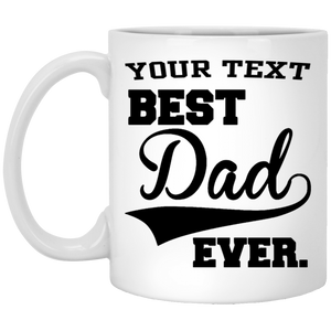 Best Dad Ever Customizable Coffee Mug