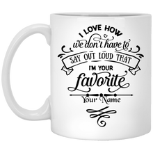 Load image into Gallery viewer, Mother's Day I'm Your Favorite Custom Coffee Mug