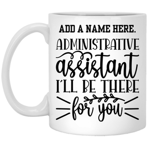 Personalized Administrative Assistant Custom Coffee Cup