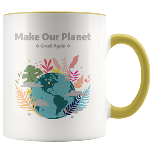 Make Our Planet Great Again Accent Coffee Cup Yellow