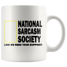 Load image into Gallery viewer, National Sarcasm Society Funny Coffee Cup