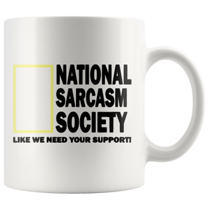 National Sarcasm Society Funny Coffee Cup