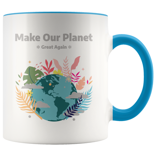 Make Our Planet Great Again Accent Coffee Cup Blue