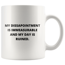 Load image into Gallery viewer, My Disappointment is Immeasurable Coffee Mug Front