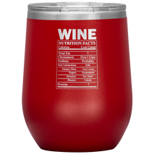 Load image into Gallery viewer, Wine Nutritional Facts Wine Tumbler Red
