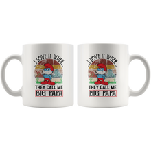 Load image into Gallery viewer, I Love it When They Call Me Big Papa Coffee Cup with Funny Saying Front and Back