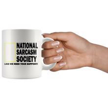 Load image into Gallery viewer, National Sarcasm Society Funny Coffee Cup Being Held