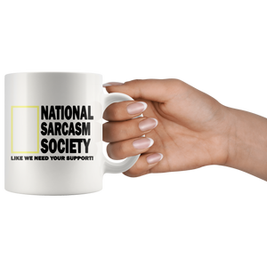 National Sarcasm Society Funny Coffee Cup Being Held